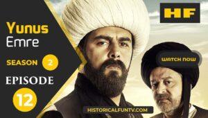 Yunus Emre Season 2 Episode 12