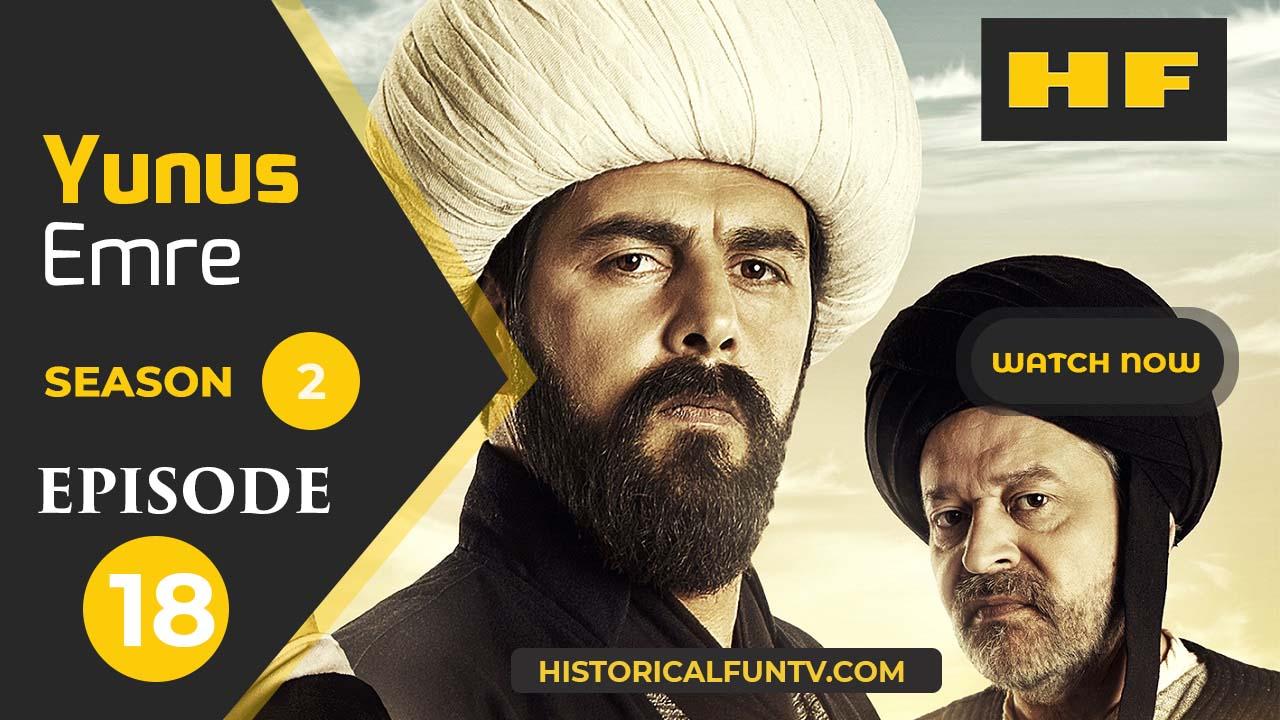Yunus Emre Season 2 Episode 18
