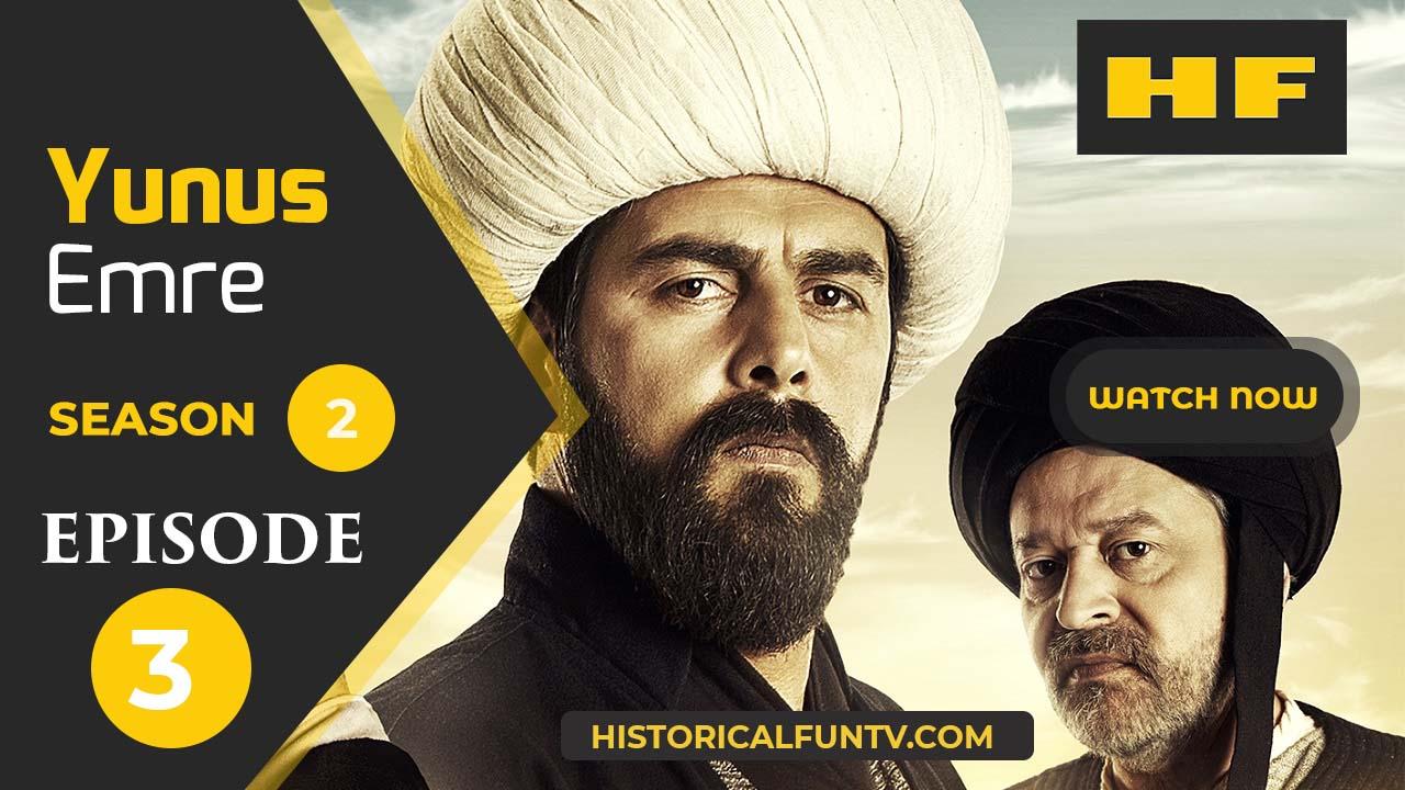 Yunus Emre Season 2 Episode 3