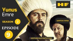 Yunus Emre Season 2 Episode 9