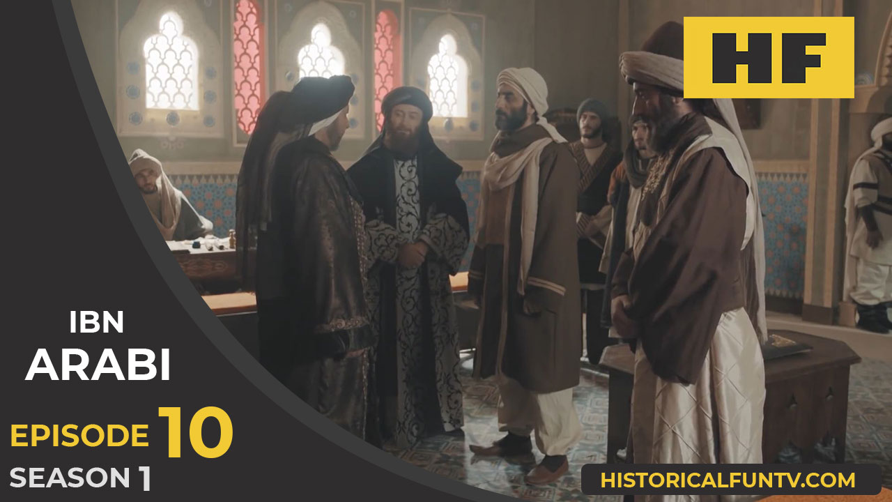 Ibn Arabi Season 1 Episode 10