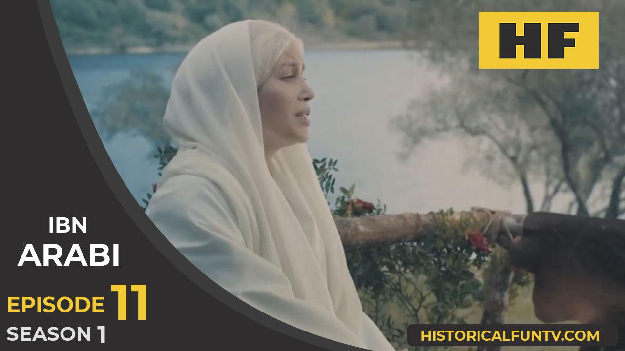 Ibn Arabi Season 1 Episode 11