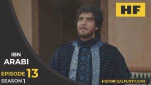 Ibn Arabi Season 1 Episode 13