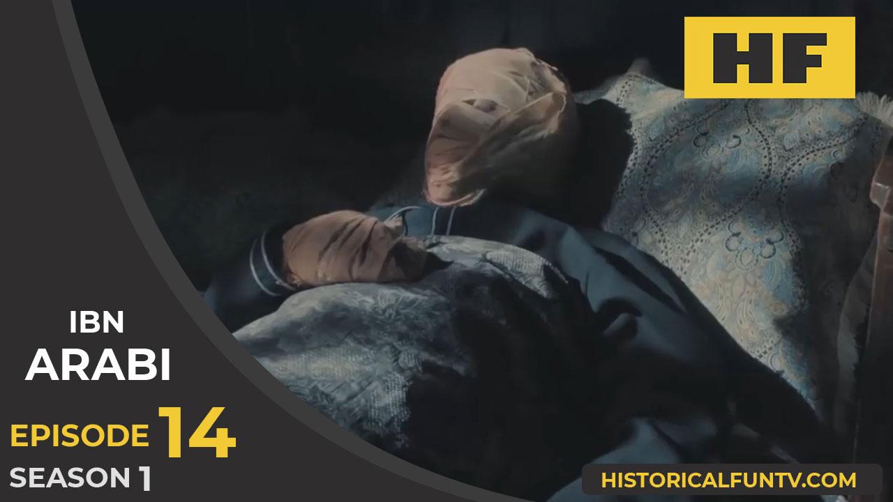 Ibn Arabi Season 1 Episode 14