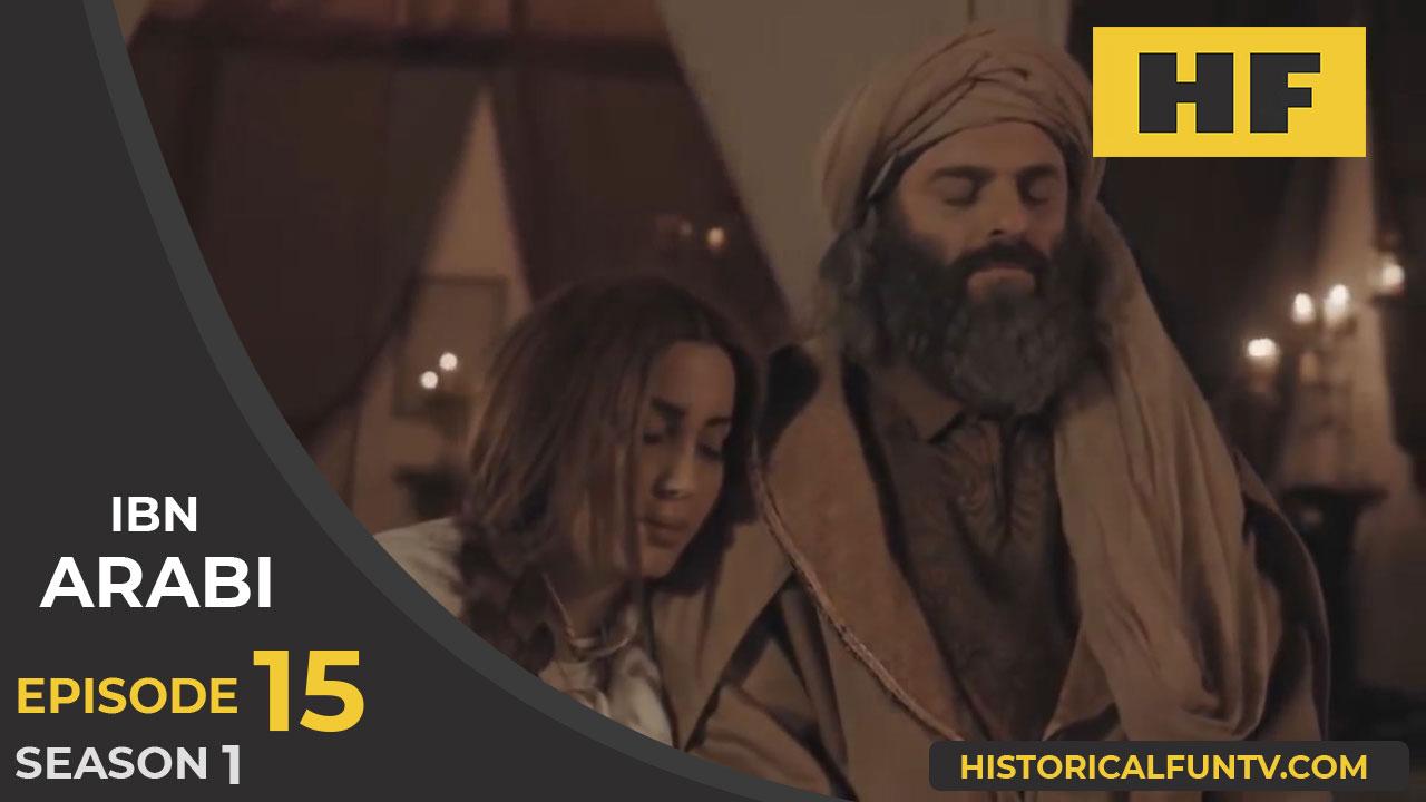 Ibn Arabi Season 1 Episode 15