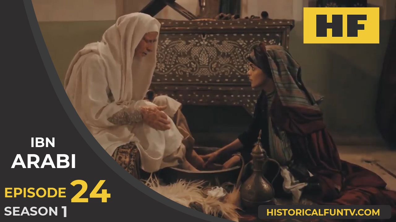 Ibn Arabi Episode 24