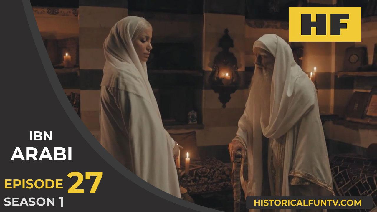 Ibn Arabi Episode 27