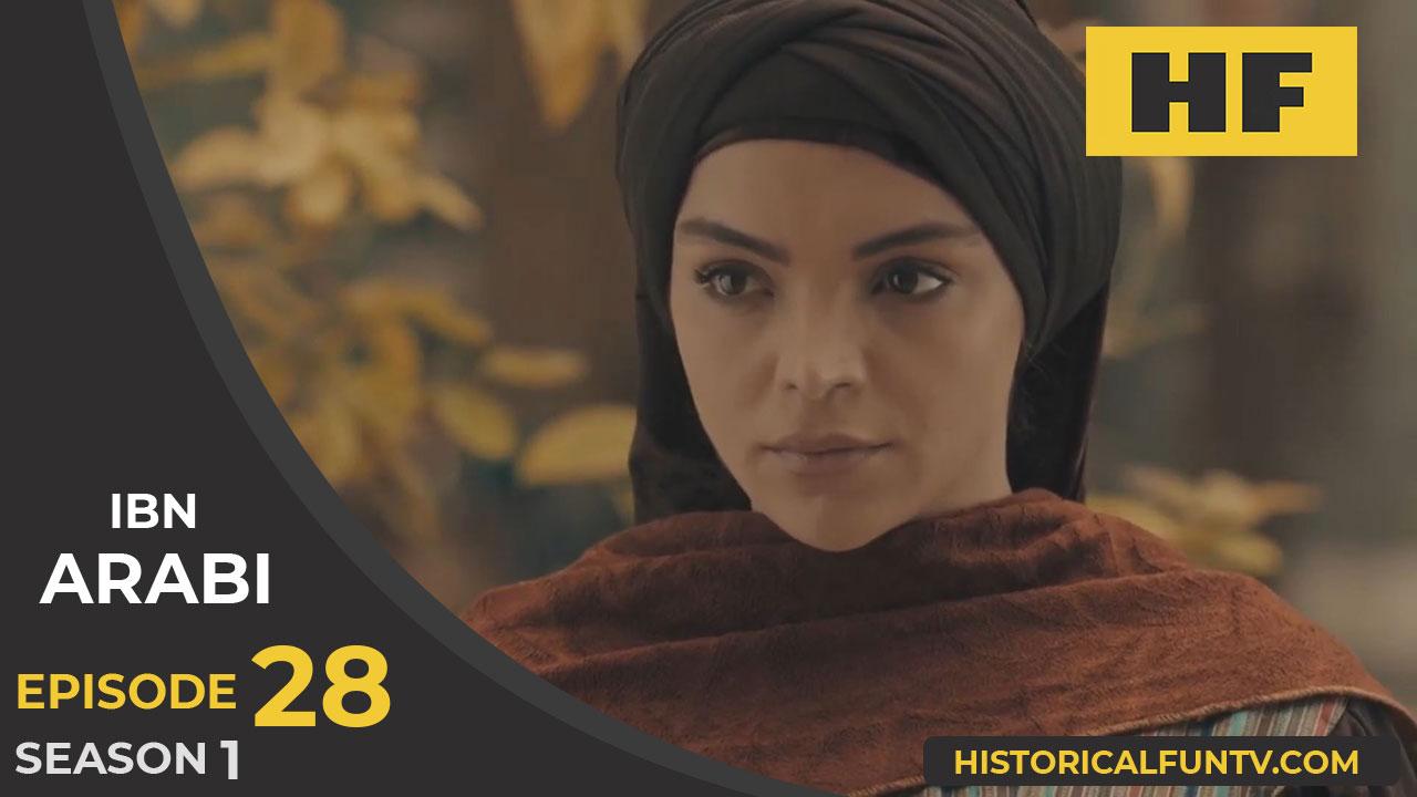 Ibn Arabi Episode 28