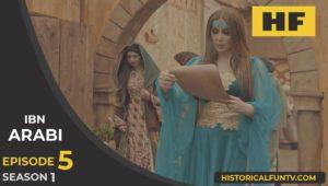 Ibn Arabi Season 1 Episode 5