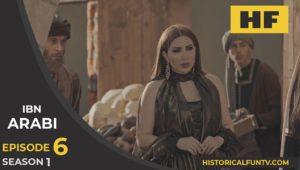 Ibn Arabi Season 1 Episode 6