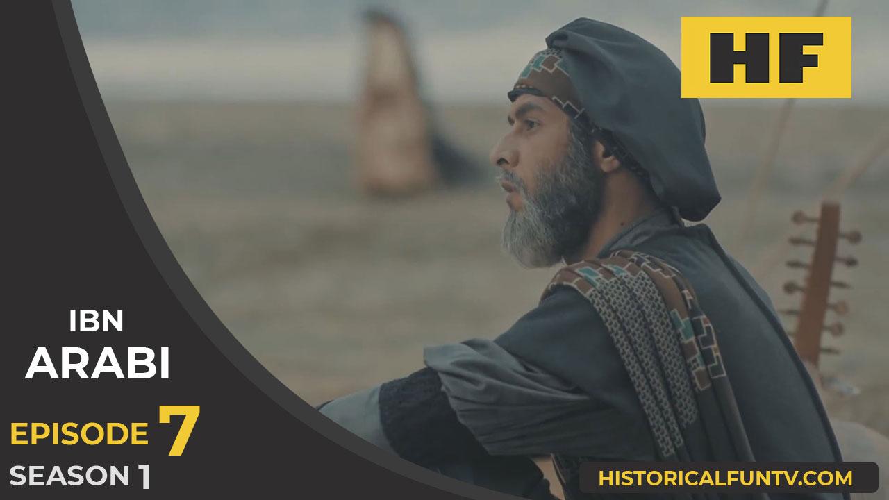watch ibn arabi season 1 episode 7