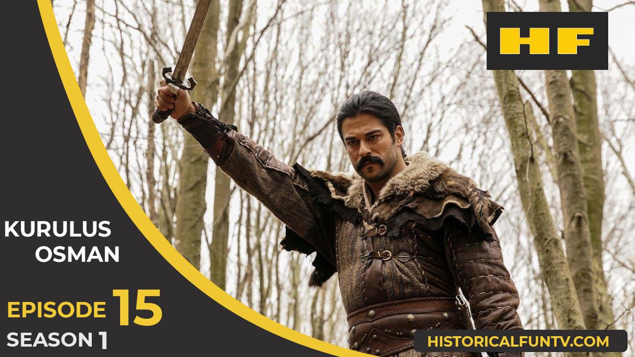 Kuruluş Osman Season 1 Episode 15 (Bölüm 15)