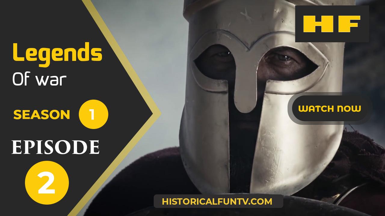 Legends of War Season 1 Episode 2