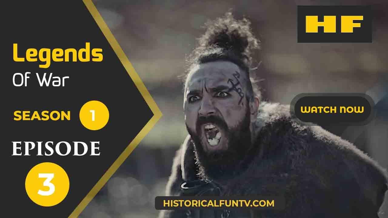 Legends of War Season 1 Episode 3