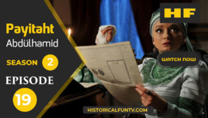 Payitaht Abdulhamid Season 2 Episode 19