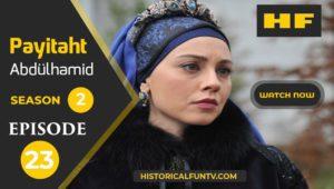 Payitaht Abdulhamid Season 2 Episode 23