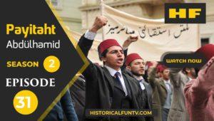 Payitaht Abdulhamid Season 2 Episode 31