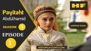 Payitaht Abdulhamid Season 3 Episode 1