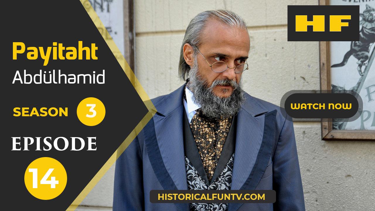 Payitaht Abdulhamid Season 3 Episode 14