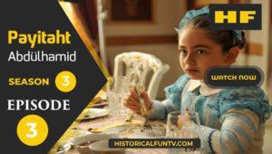 Payitaht Abdulhamid Season 3 Episode 3