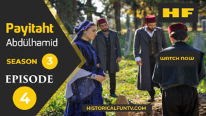 Payitaht Abdulhamid Season 3 Episode 4