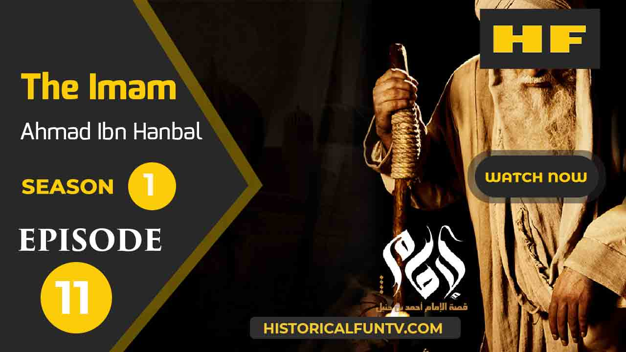 The Imam Episode 11