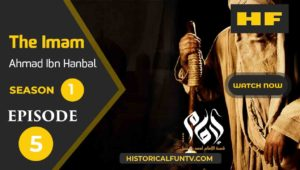 The Imam Episode 5