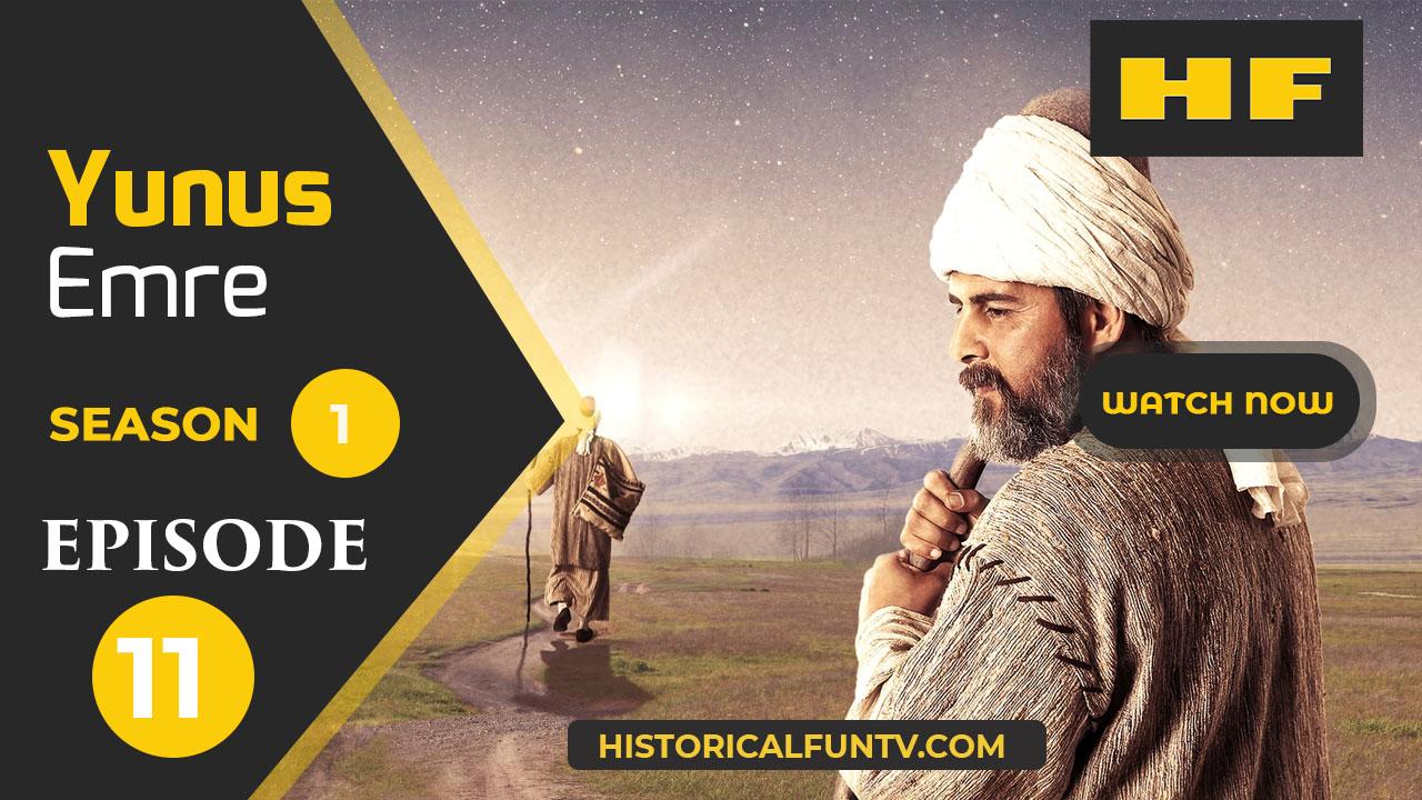 Yunus Emre Season 1 Episode 11