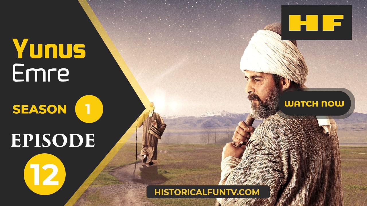 Yunus Emre Season 1 Episode 12