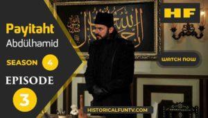 Payitaht Abdulhamid Season 4 Episode 3
