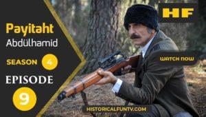 Payitaht Abdulhamid Season 4 Episode 9