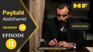 Payitaht Abdulhamid Season 4 Episode 11