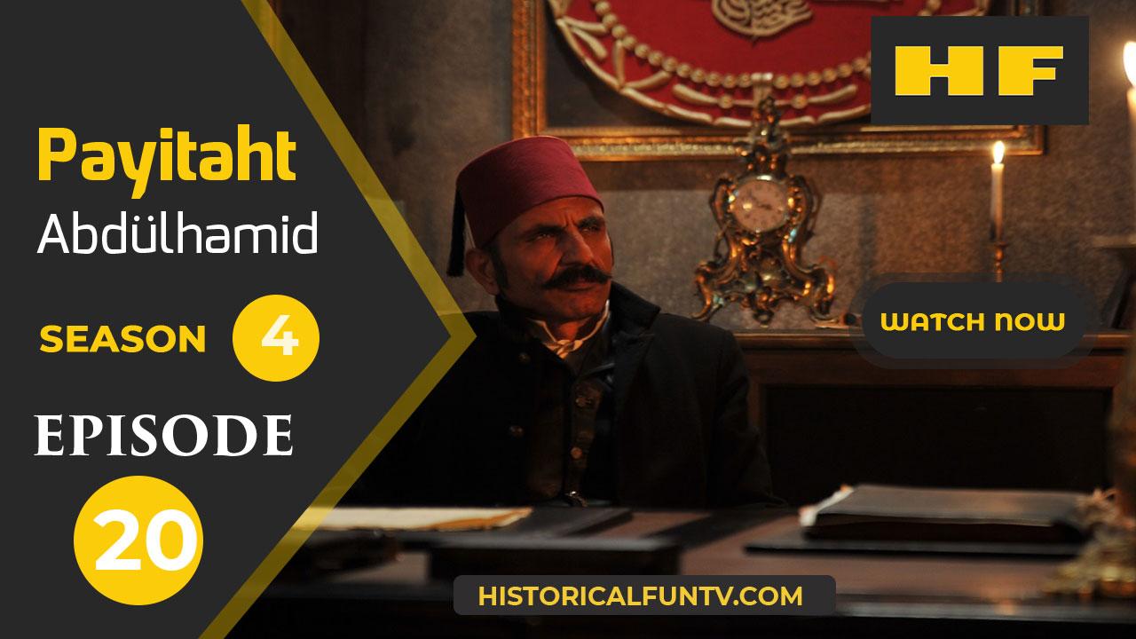 Payitaht Abdulhamid Season 4 Episode 20