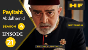 Payitaht Abdulhamid Season 4 Episode 21