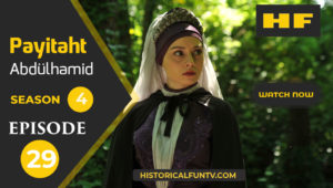 Payitaht Abdulhamid Season 4 Episode 29