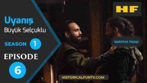 Uyanış Büyük Selçuklu Season 1 Episode 6