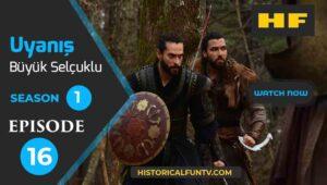 Uyanış Büyük Selçuklu Season 1 Episode 16