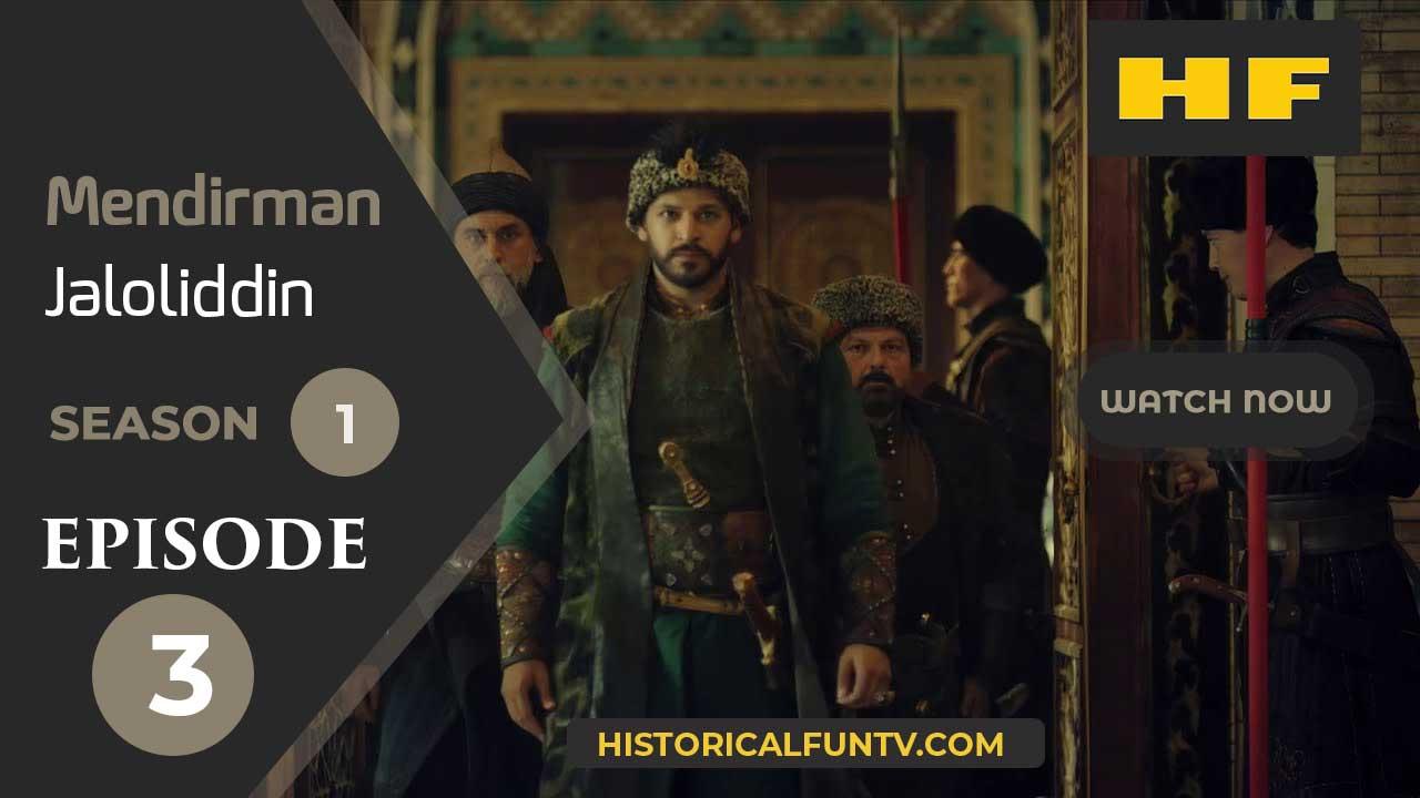 Mendirman Jaloliddin Season 1 Episode 3