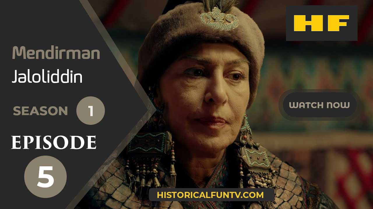 Mendirman Jaloliddin Season 1 Episode 5