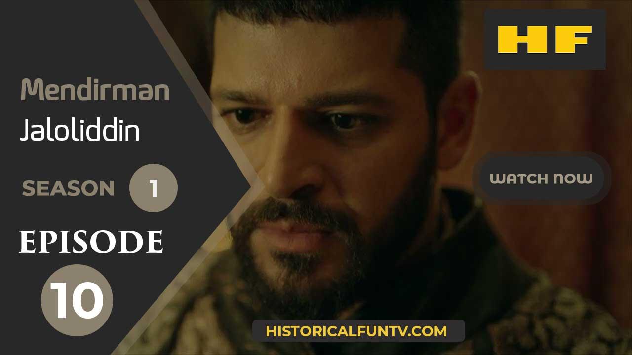Mendirman Jaloliddin Season 1 Episode 10