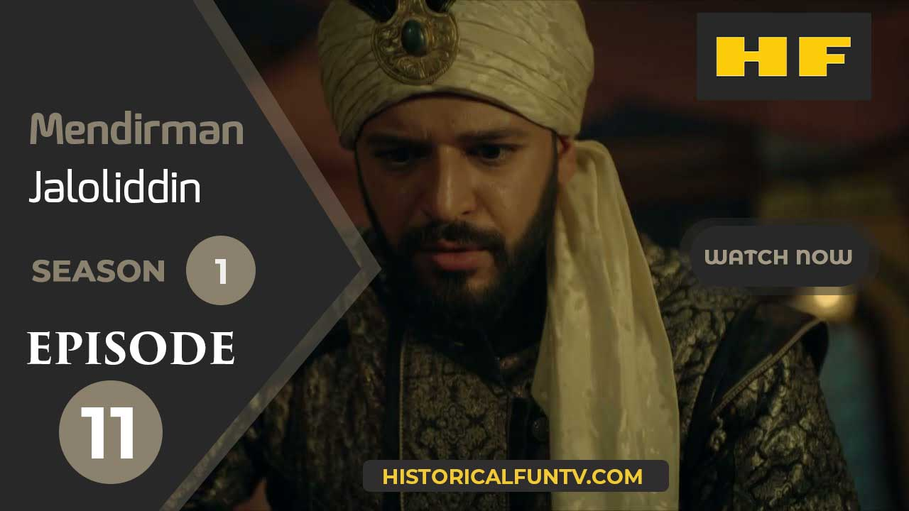 Mendirman Jaloliddin Season 1 Episode 11