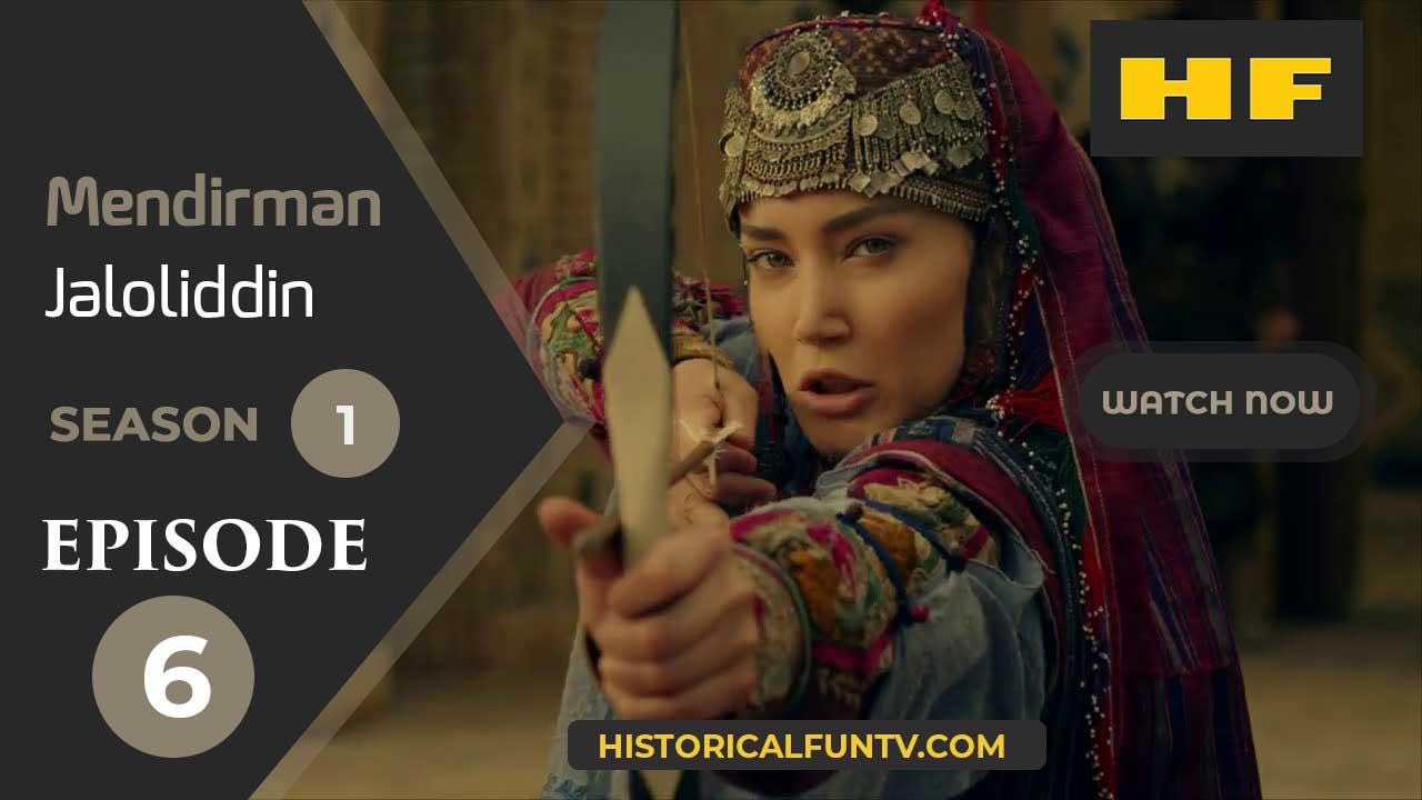 Mendirman Jaloliddin Season 1 Episode 6