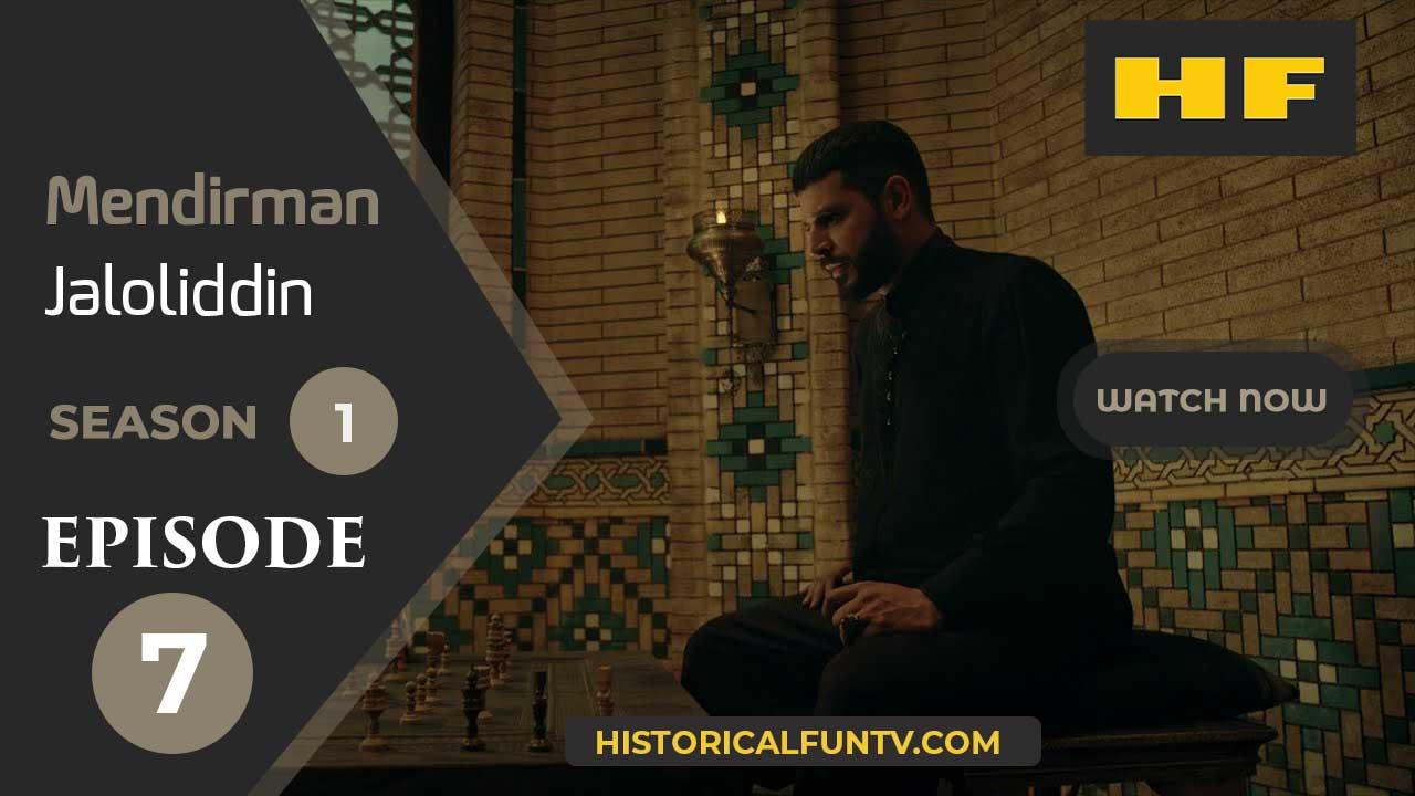 Mendirman Jaloliddin Season 1 Episode 7