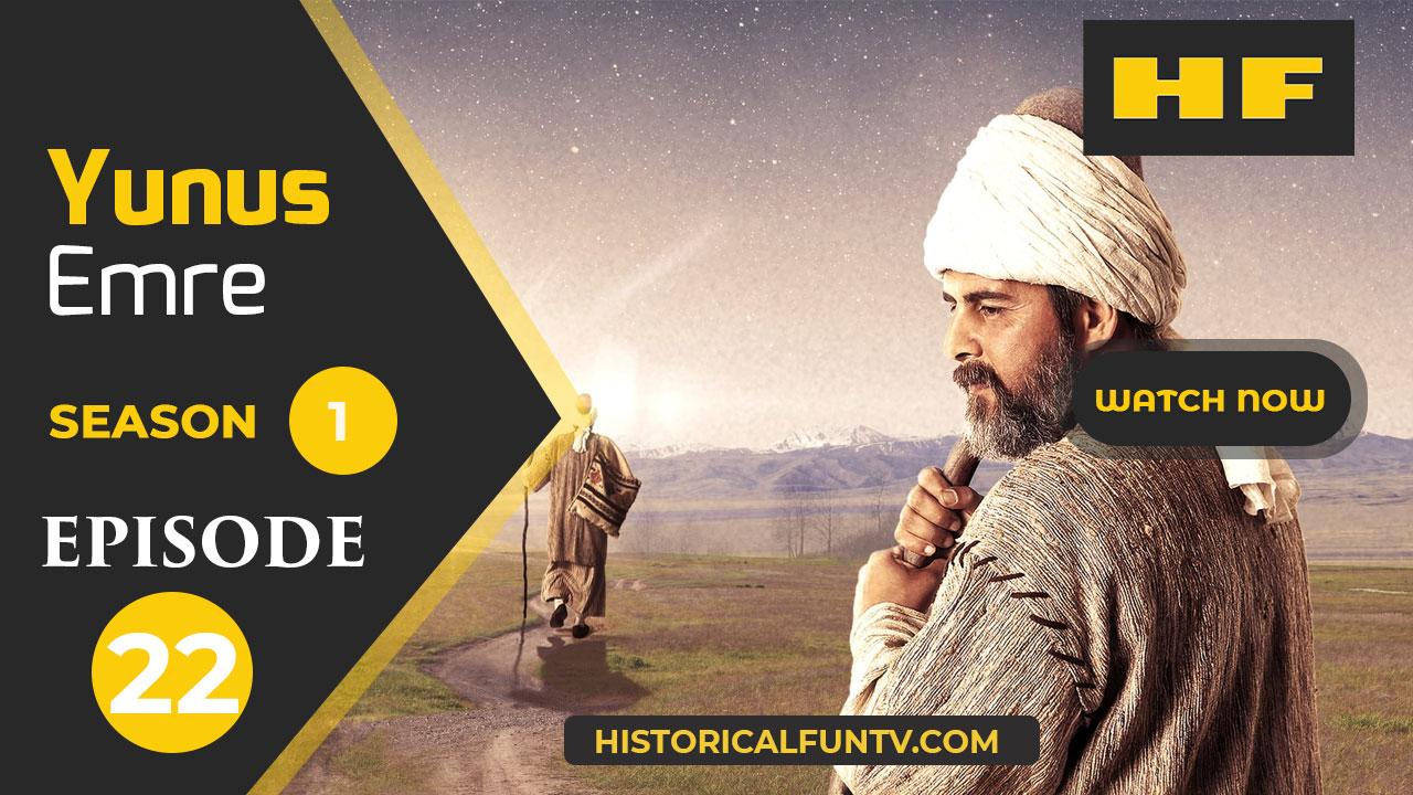 Yunus Emre Season 1 Episode 22