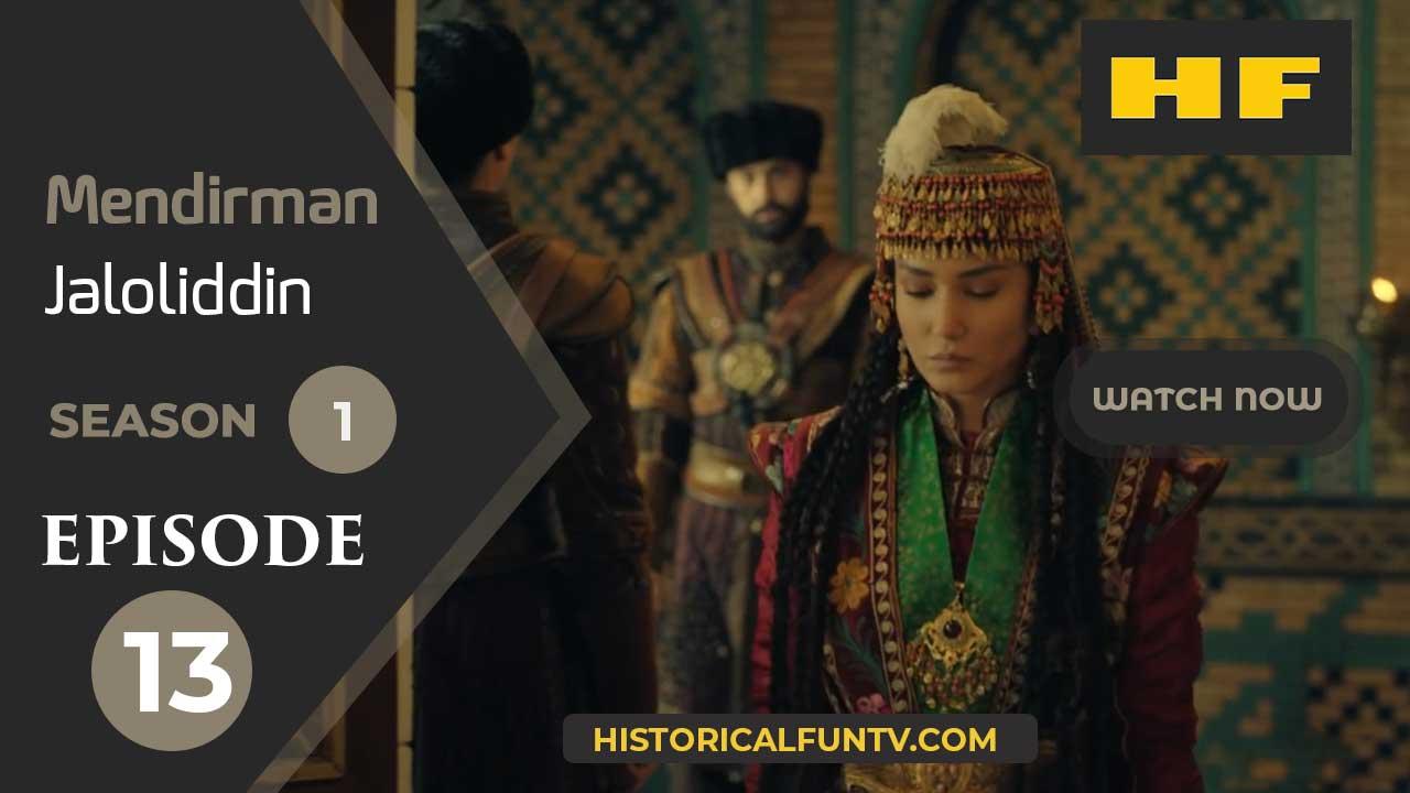 Mendirman Jaloliddin Season 1 Episode 13