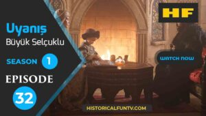 Awakening Great Seljuk Episode 33 Trailer 2