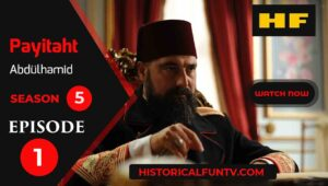 Payitaht Abdulhamid Season 5 Episode 1