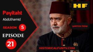 Payitaht Abdulhamid Season 5 Episode 21