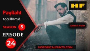 Payitaht Abdulhamid Season 5 Episode 24