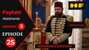Payitaht Abdulhamid Season 5 Episode 25